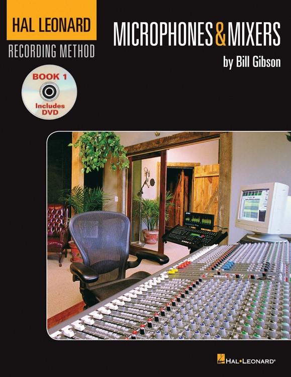 Hal Leonard Recording Method: Book One - Microphones & Mixers - Volume 1 image 1