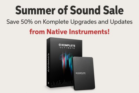 Summer of Sound Sale Save 500k on Komplete Upgrades and Updates from Native Instruments!