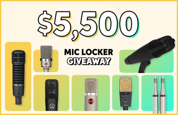 $5,500 Mic Locker Giveaway