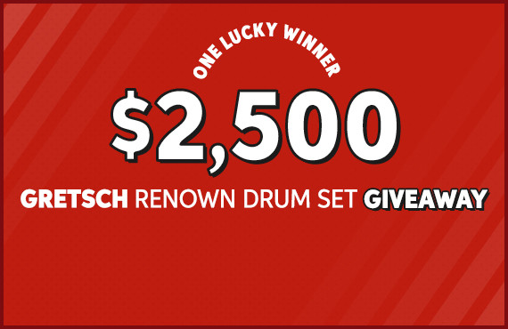 $2,500 Gretsch Renown Drum Set Giveaway