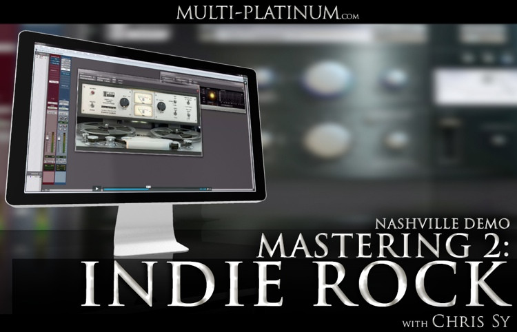 Multi Platinum Nashville Demo Mastering Indie Rock Interactive Course image 1
