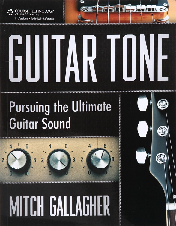 Thomson Course Technology Guitar Tone: Pursuing the Ultimate Guitar Sound image 1