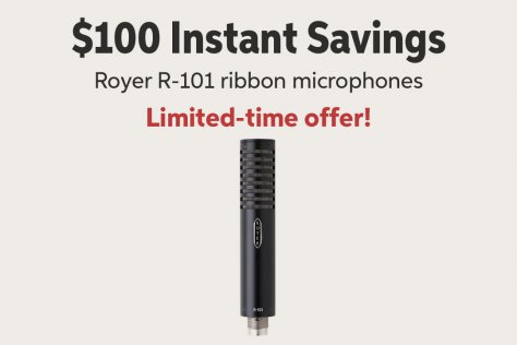 $100 Instant Savings Royer R-101 ribbon microphones Limited-time offer!