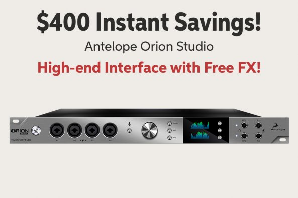 $400 Instant Savings! Antelope Orion Studio High-end Interface with Free FX!