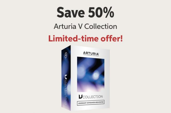 Save 5WMw Arturia V Collection Limited-time offer!