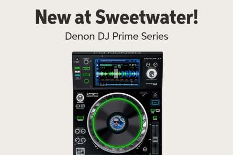 New at Sweetwater! Denon DJ Prime Series