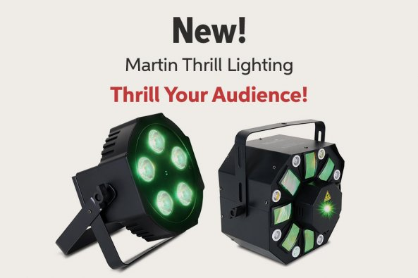 New! Martin Thrill Lighting Thrill Your Audience!