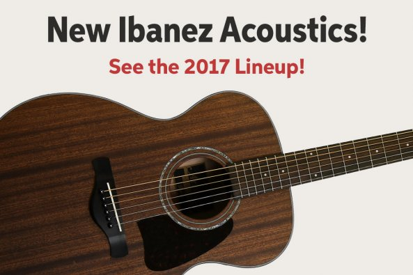 New lbanez Acoustics! See the 2017 Lineup! AA