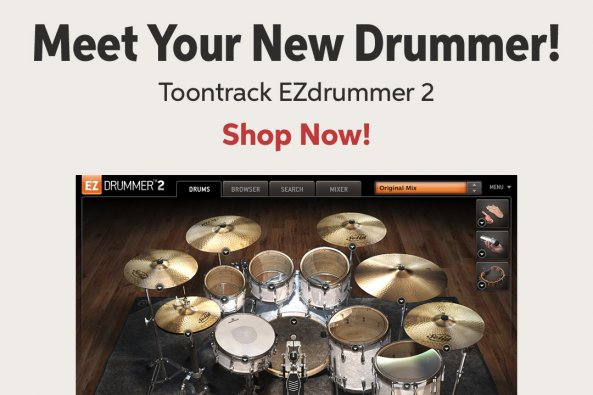 Meet Your New Drummer! Toontrack EZdrummer 2 Shop Now!