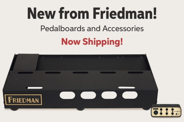New from Friedman! Pedalboards and Accessories Now Shipping!