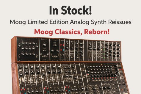 In Stock! Moog Limited Edition Analog Synth Reissues Moog Classicsi Reborn!