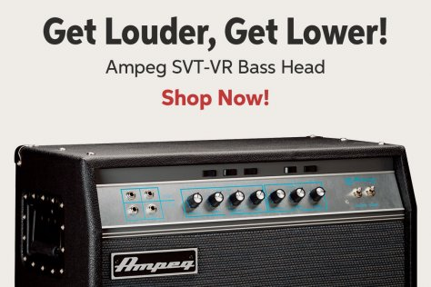 Get Louden Get Lower! Ampeg SVT-VR Bass Head Shop Now!