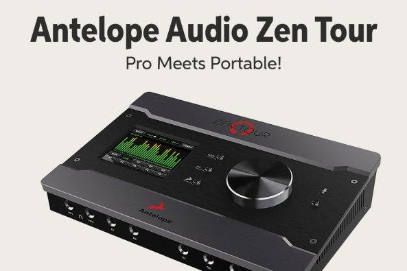 Antelope Audio Zen Tour Pro Meets Portable! A