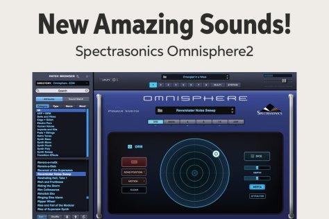 New Amazing Sounds! Spectrasonics OmnisphereZ