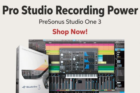 Pro Studio Recording Power PreSonus Studio One 3 Shop Now!