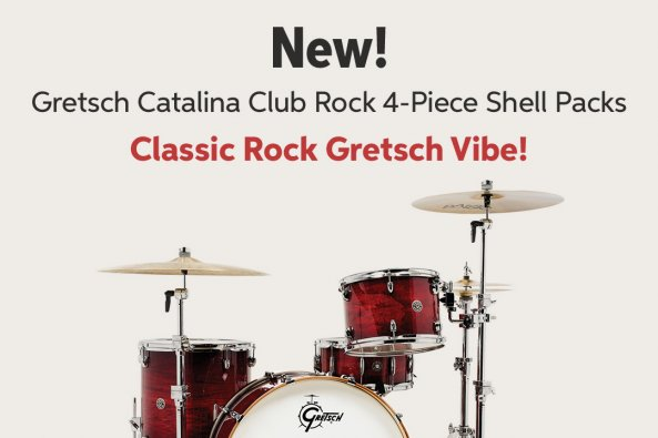 New! Gretsch Catalina Club Rock 4-Piece Shell Packs Classic Rock Gretsch Vibe!