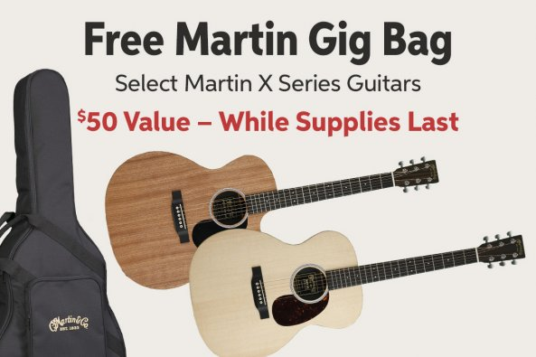 Free Martin Gig Bag Select Martin X Series Guitars 550 Value - While Supplies Last