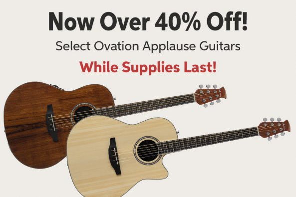 Now Over 40le Off! Select Ovation Applause Guitars While Supplies Last!