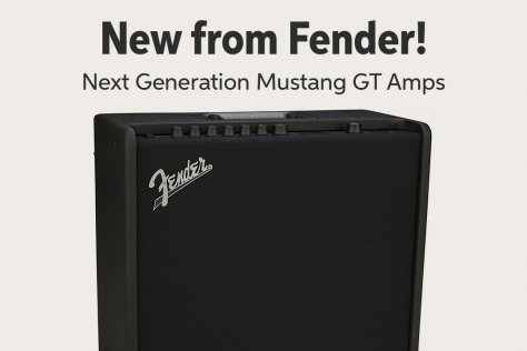 New from Fender! Next Generation Mustang GT Amps