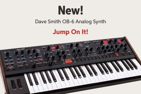 New! Dave Smith OB-6 Analog Synth Jump On It!