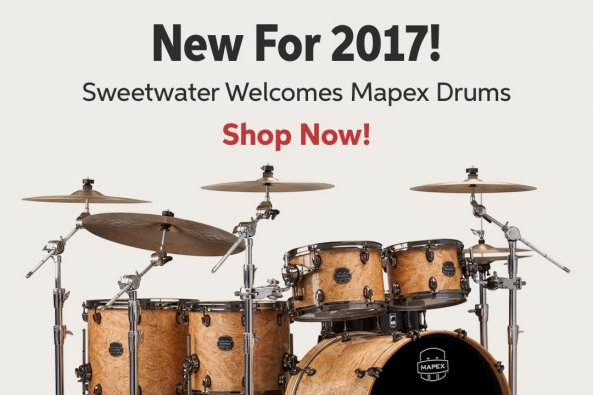 New For 2017! Sweetwater Welcomes Mapex Drums Shop Now!