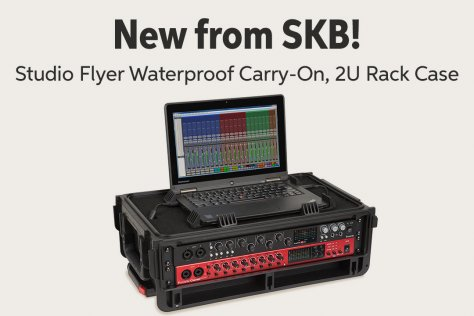 New from SKB! Studio Flyer Waterproof Carry-Ono 2U Rack Case