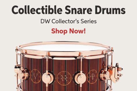 Collectible Snare Drums DW Collectorls Series Shop Now!