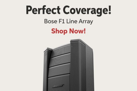 Perfect Coverage! Bose F1 Line Array Shop Now!