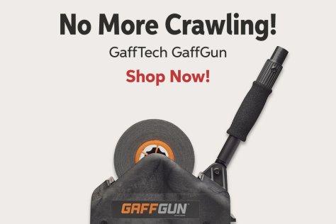 No More Crawling! GaffTech Gafqun Shop Now!
