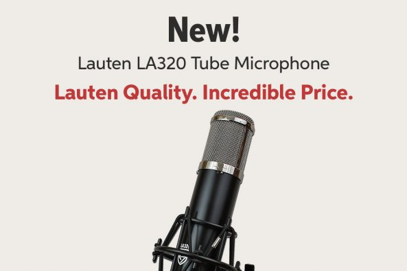 New! Lauten LA320 Tube Microphone Lauten Quality. Incredible Price.