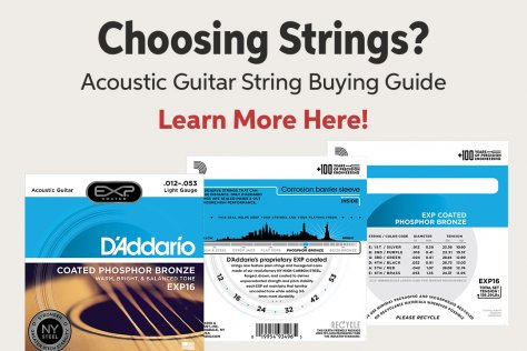 Choosmg Strings? Acoustic Guitar String Buying Guide Learn More Here!