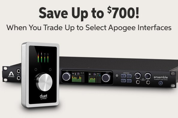 Save Up to $700! When You Trade Up to Select Apogee Interfaces 7