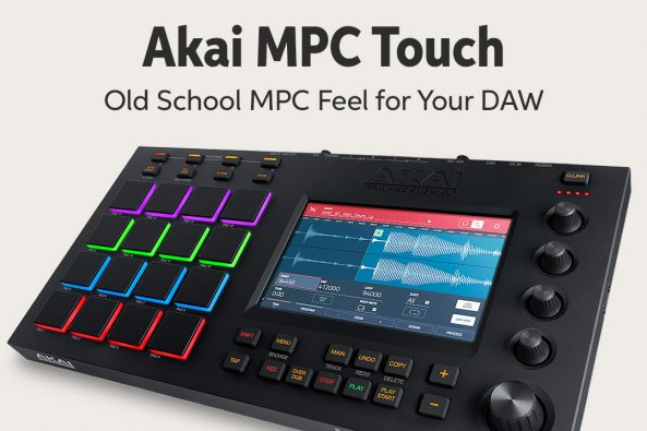 Akai MPC Touch Old School MPC Feel for Your DAW