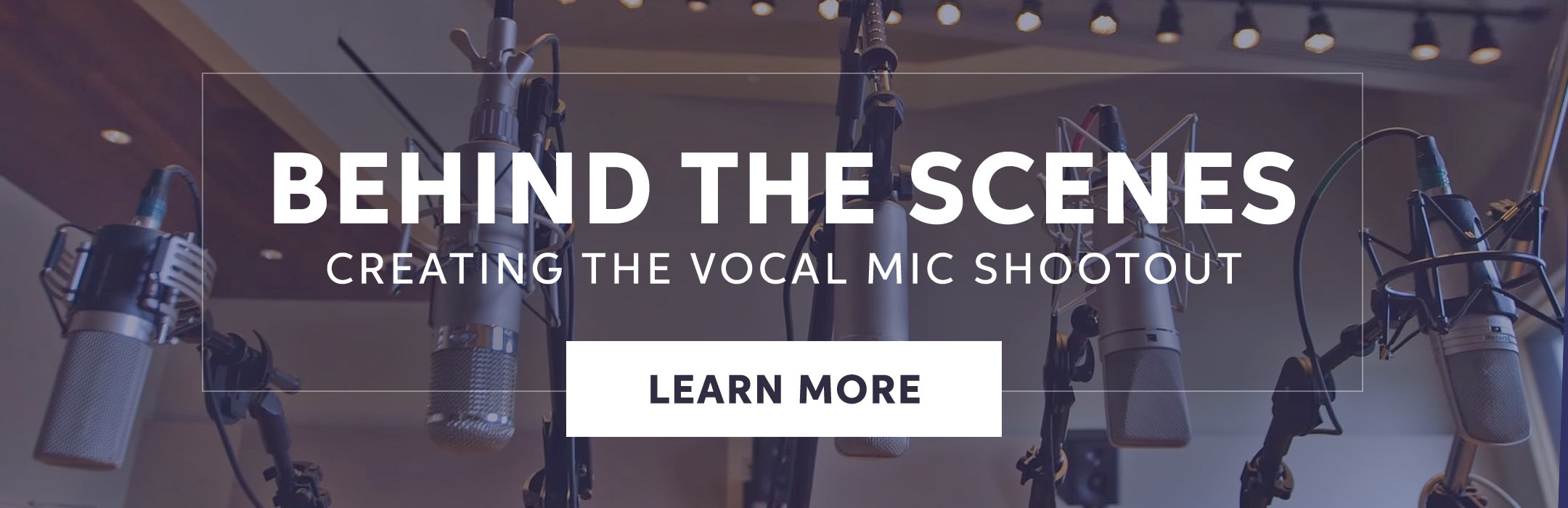 Behind the Scenes: Creating the Vocal Mic Shootout