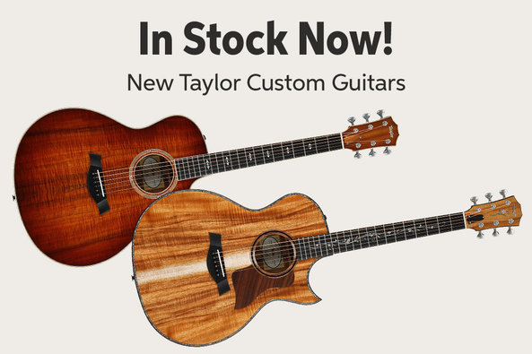 In Stock Now! New Taylor Custom Guitars nma