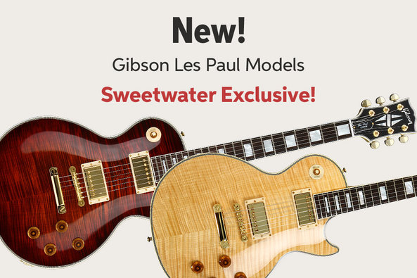 New! Gibson Les Paul Models Sweetwater Exclusive!