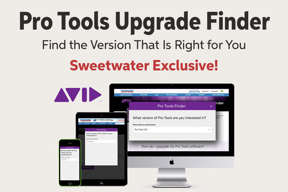 Pro Tools Upgrade Finder Find the Version That Is Right for You Sweetwater Exclusive!