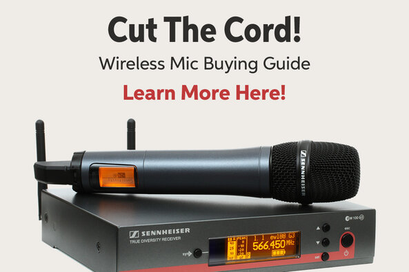 Cut The Card! Wireless Mic Buying Guide Learn More Here!