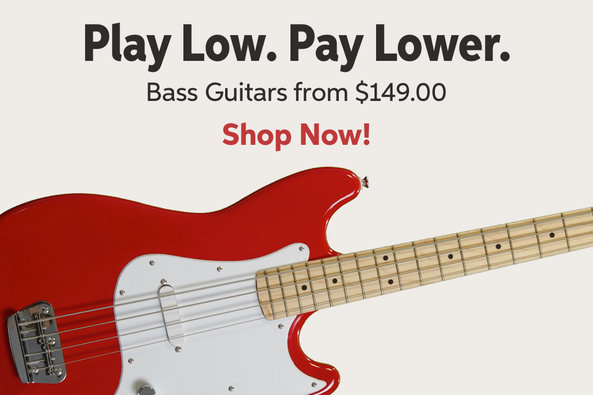 Play Low. Pay Lower. Bass Guitars from $149.00 Shop Now!