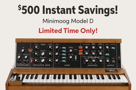 5500 Instant Savings! Minimoog Model D Limited Time Only!