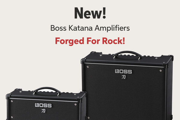 New! Boss Katana Amplifiers Forged For Rock!