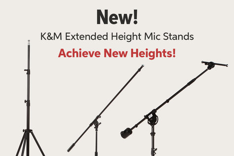 New! ngM Extended Height Mic Stands Achieve New Heights!