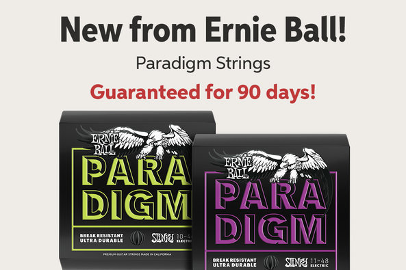 New from Ernie Ball! Paradigm Strings Guaranteed for 90 days!