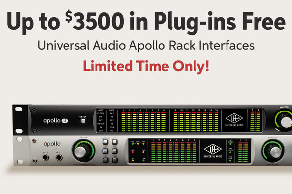 Up to $3500 in Plug-ins Free Universal Audio Apollo Rack Interfaces Limited Time Only!