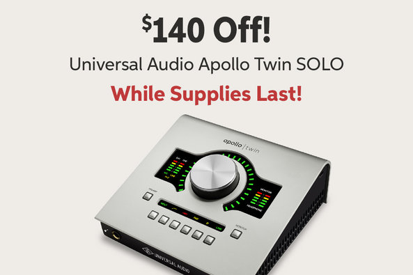$140 Off! Universal Audio Apollo Twin SOLO While Supplies Last!