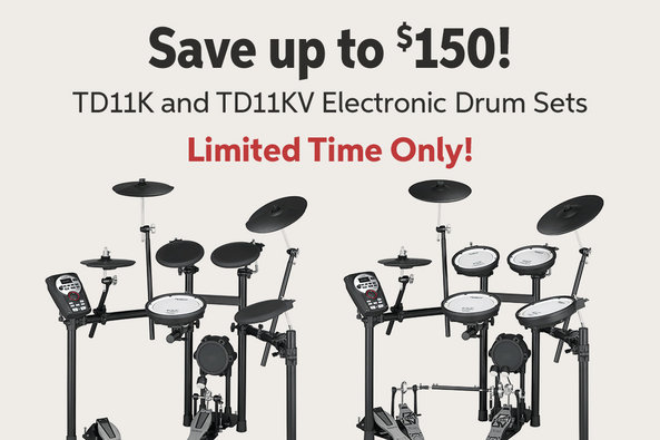 Save up to $150! TDllK and TDllKV Electronic Drum Sets Limited Time Only!