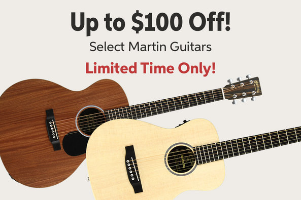 Up to $100 Off! Select Martin Guitars Limited Time Only! .mh