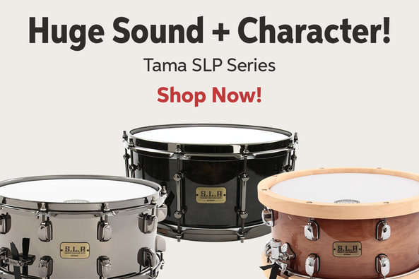 Huge Sound -I- Character! Tama SLP Series Shop Now!