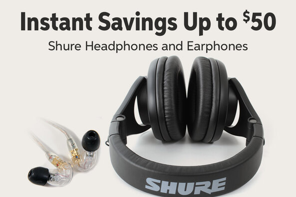 Instant Savings Up to $50 Shure Headphones and Earphones JIH_