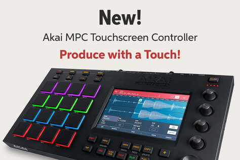 New! Akai MPC Touchscreen Controller Produce with a Touch!